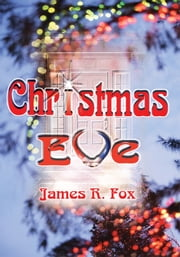 Christmas Eve ebook by James Fox