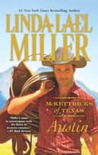 McKettricks of Texas: Austin ebook by Linda Lael Miller
