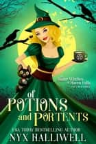 Of Potions and Portents - Sister Witches of Raven Falls Cozy Mystery Series, Book 1 ebook by