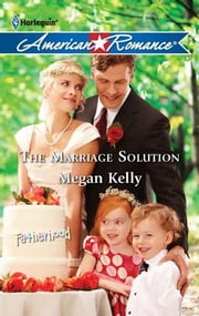 The Marriage Solution ebook by Megan Kelly