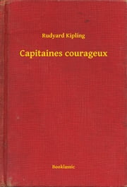Capitaines courageux ebook by Rudyard Kipling