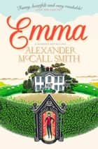 Emma ebook by Alexander McCall Smith