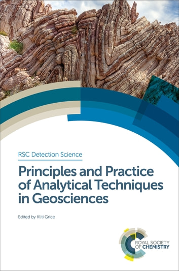 Principles and Practice of Analytical Techniques in Geosciences ebook by