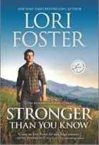 Stronger Than You Know ebook by Lori Foster