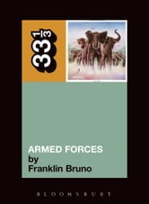 Elvis Costello's Armed Forces ebook by Franklin Bruno