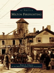 Milton Firefighting ebook by Brian A. Doherty