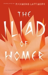 The Iliad of Homer ebook by Homer,Richard Martin