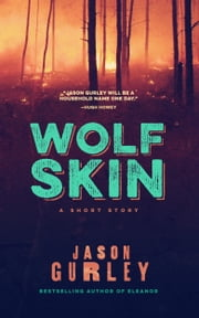 Wolf Skin ebook by Jason Gurley