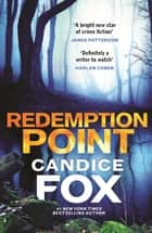 Redemption Point ebook by Candice Fox