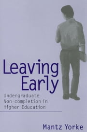 Leaving Early ebook by Yorke, Mantz