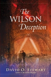 The Wilson Deception ebook by David O. Stewart