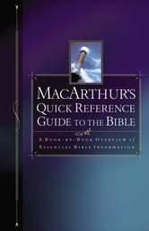 MacArthur's Quick Reference Guide to the Bible ebook by John MacArthur