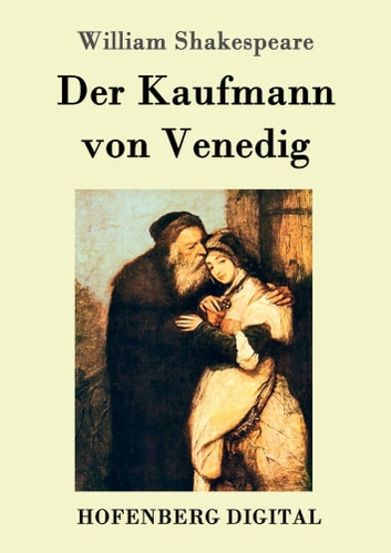 Der Kaufmann von Venedig ebook by William Shakespeare