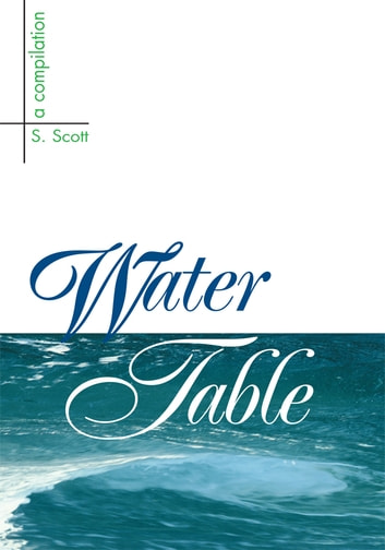 Water Table ebook by S. Scott