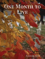 One Month to Live ebook by Eloise De Sousa