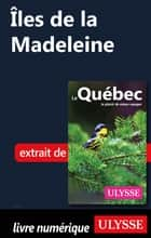 Iles de la Madeleine ebook by Collectif