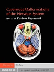 Cavernous Malformations of the Nervous System ebook by Daniele Rigamonti, MD