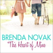 This Heart of Mine livre audio by Brenda Novak