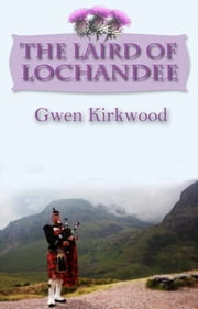 The Laird of Lochandee ebook by Gwen Kirkwood