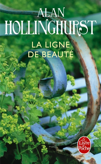 La Ligne de beauté ebook by Alan Hollinghurst
