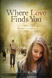 Where Love Finds You ebook by Marilyn Grey