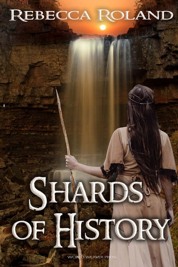 Shards of History ebook by Rebecca Roland