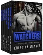 The Watchers ebook by Kristina Weaver