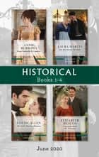 Historical Box Set 1-4 June 2020/From Cinderella to Countess/Her Best Friend, the Duke/The Earl's Marriage Bargain/Unsuitable Bride for a Vis ebook by