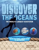 Discover the Oceans: The World's Largest Ecosystem ebook by Berkenkamp, Lauri