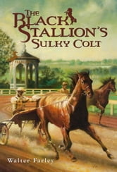 The Black Stallion's Sulky Colt ebook by Walter Farley