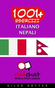 1001+ Esercizi Italiano - Nepalese ebook by Gilad Soffer