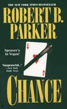 Chance ebook by Robert B. Parker