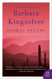 Animal Dreams - A Novel ebook by Barbara Kingsolver