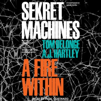 Sekret Machines - A Fire Within audiobook by Tom DeLonge,A.J. Hartley