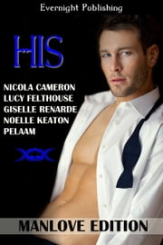 HIS: Manlove Edition ebook by Nicola Cameron