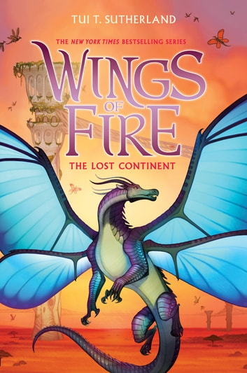 The Lost Continent Wings Of Fire Book 11 Ebook By Tui T