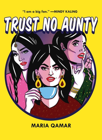 Trust No Aunty ebook by Maria Qamar