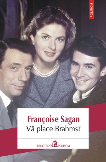 Vă place Brahms? ebook by Françoise Sagan