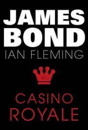 Casino Royale - James Bond #1 ebook by Ian Fleming