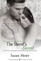 The Sheriff's Secret eBook by Susan Meier