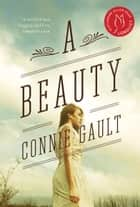 A Beauty eBook by Connie Gault