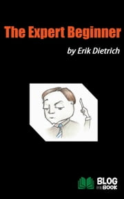 The Expert Beginner ebook by Erik Dietrich