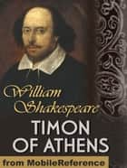 Timon Of Athens (Mobi Classics) ebook by William Shakespeare