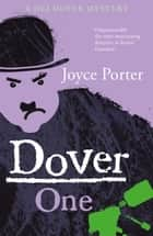 Dover One ebook by Joyce Porter