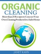 Organic Cleaning ebook by Janet Kahn