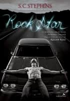 Rock Star ebook by S. C. Stephens