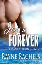 Joy's Forever ebook by Rayne Rachels