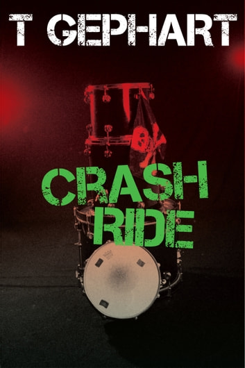 Crash Ride ebook by T Gephart