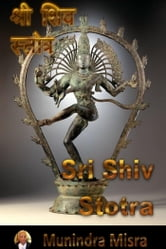 Shiv Stotra In English Rhyme - शिव स्तोत्र ebook by Munindra Misra