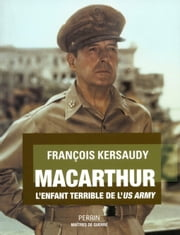 MacArthur ebook by François KERSAUDY